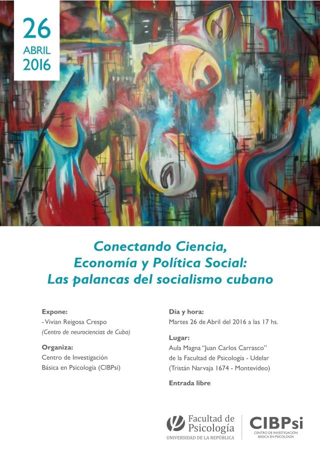 Conectando Ciencia, Economía y Política Social Las palancas del socialismo cubano